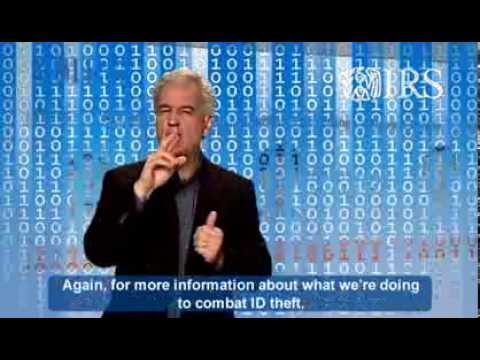 ASL: IRS Identity Theft FAQ: First Steps for Victims (Captions & Audio)