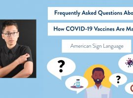 Frequently Asked Questions About How COVID-19 Vaccines Are Made